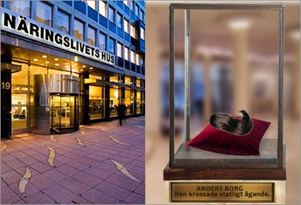 Anders Borgs tofs vilar för närvarande i entren till Näringslivets hus.