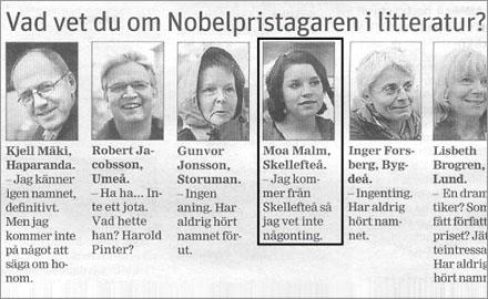 Moa malm är numera välkänd i Skellefteå, hon heter någonting annat idag.